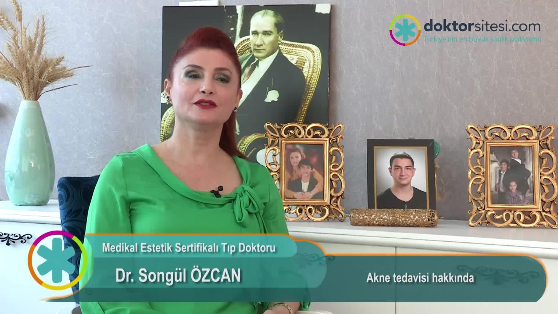 """Akne tedavisi hakkında """" Dr.Songül  ÖZCAN """""""