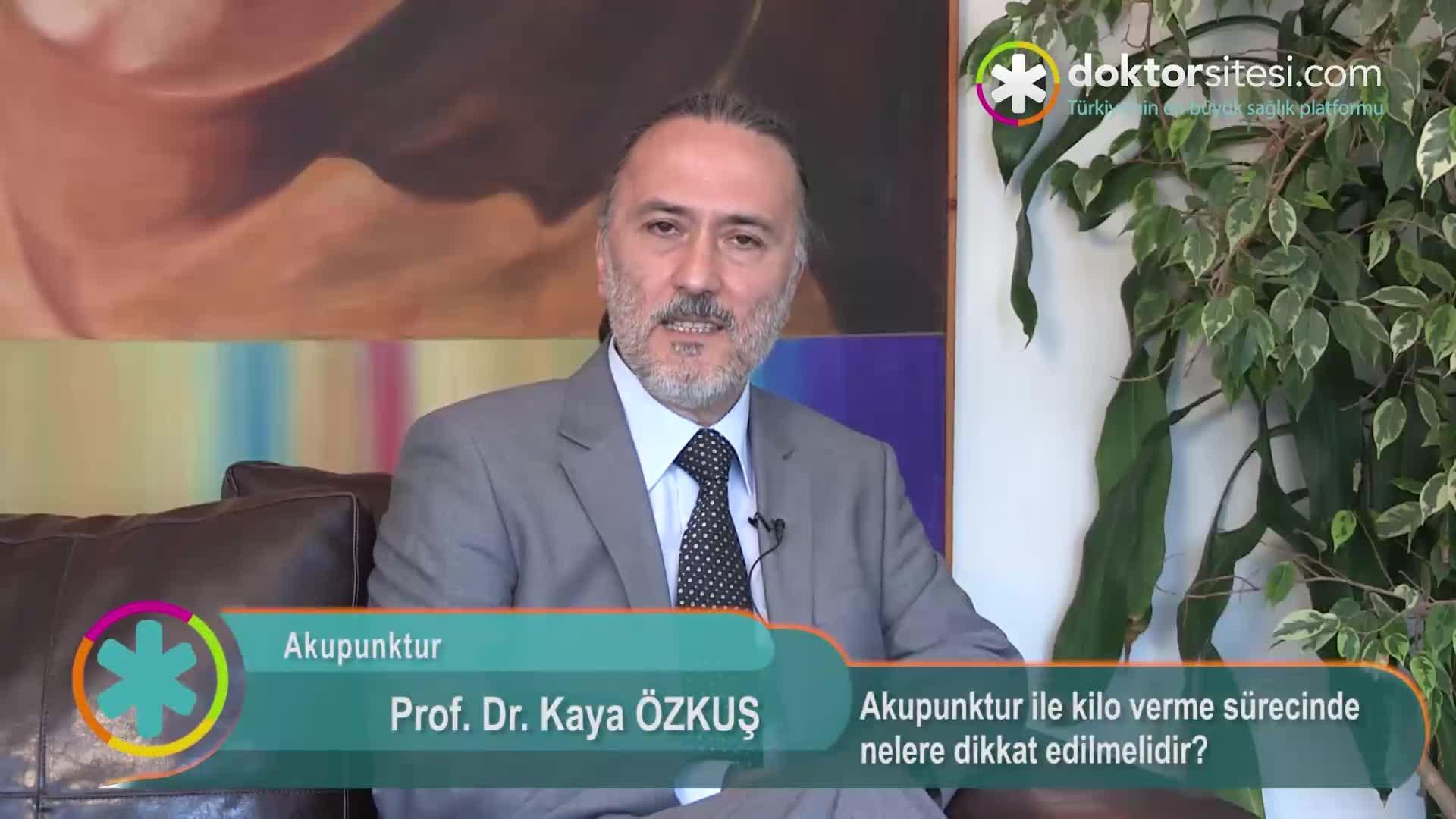 """Akupunktur ile kilo verme sürecinde nelere dikkat edilmelidir? """"Prof. Dr. Kaya  ÖZKUŞ"""""""