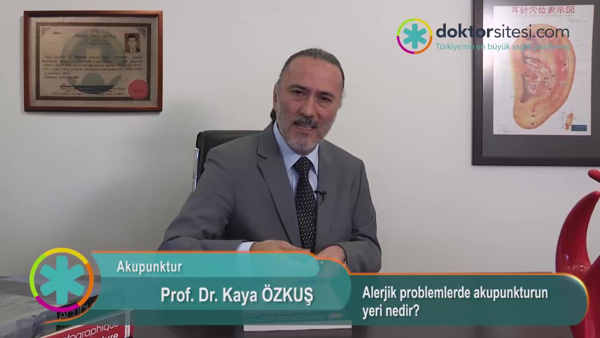 """Alerjik problemlerde akupunkturun yeri nedir? """"Prof. Dr. Kaya  ÖZKUŞ"""""""