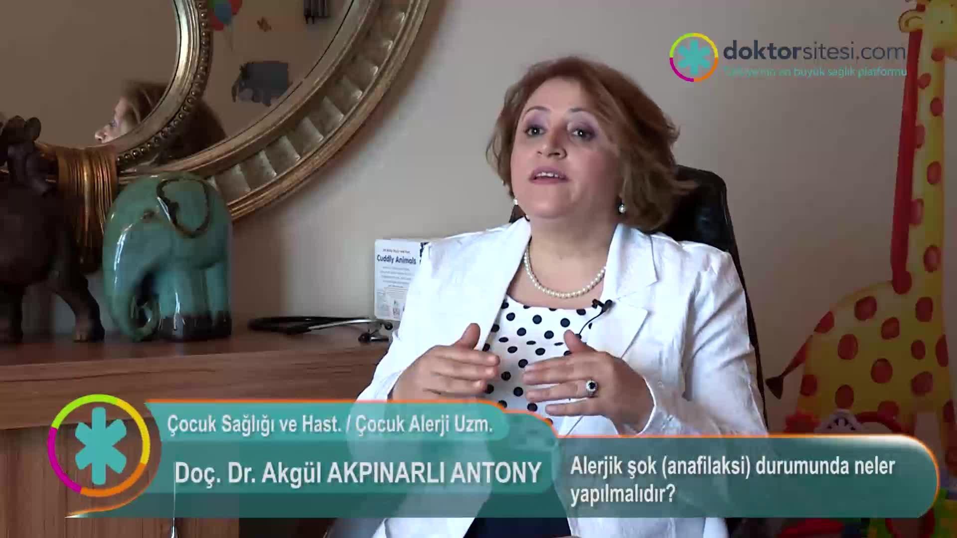 """Alerjik şok (anafilaksi) durumunda neler yapılmalıdır? """" Doç. Dr.Akgül  AKPINARLI """""""