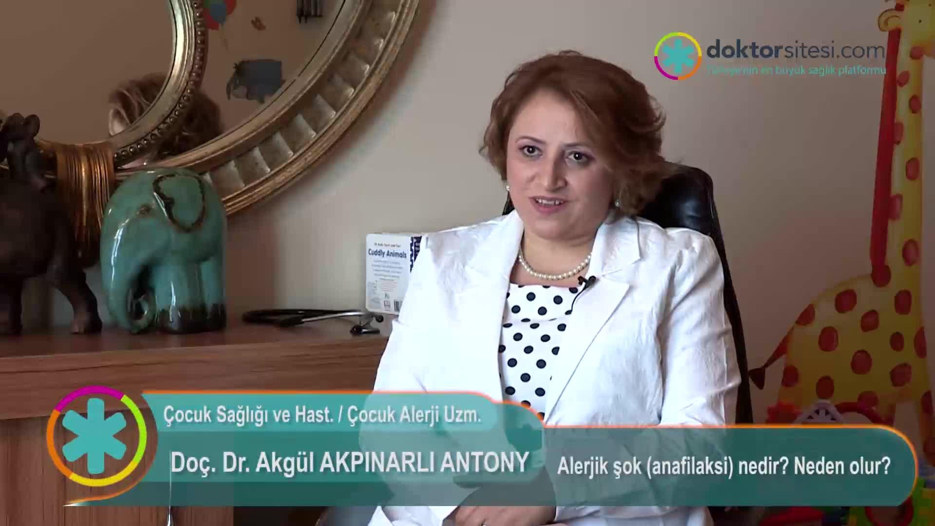 "Alerjik şok (anafilaksi) nedir? Neden olur? "" Doç. Dr.Akgül  AKPINARLI """