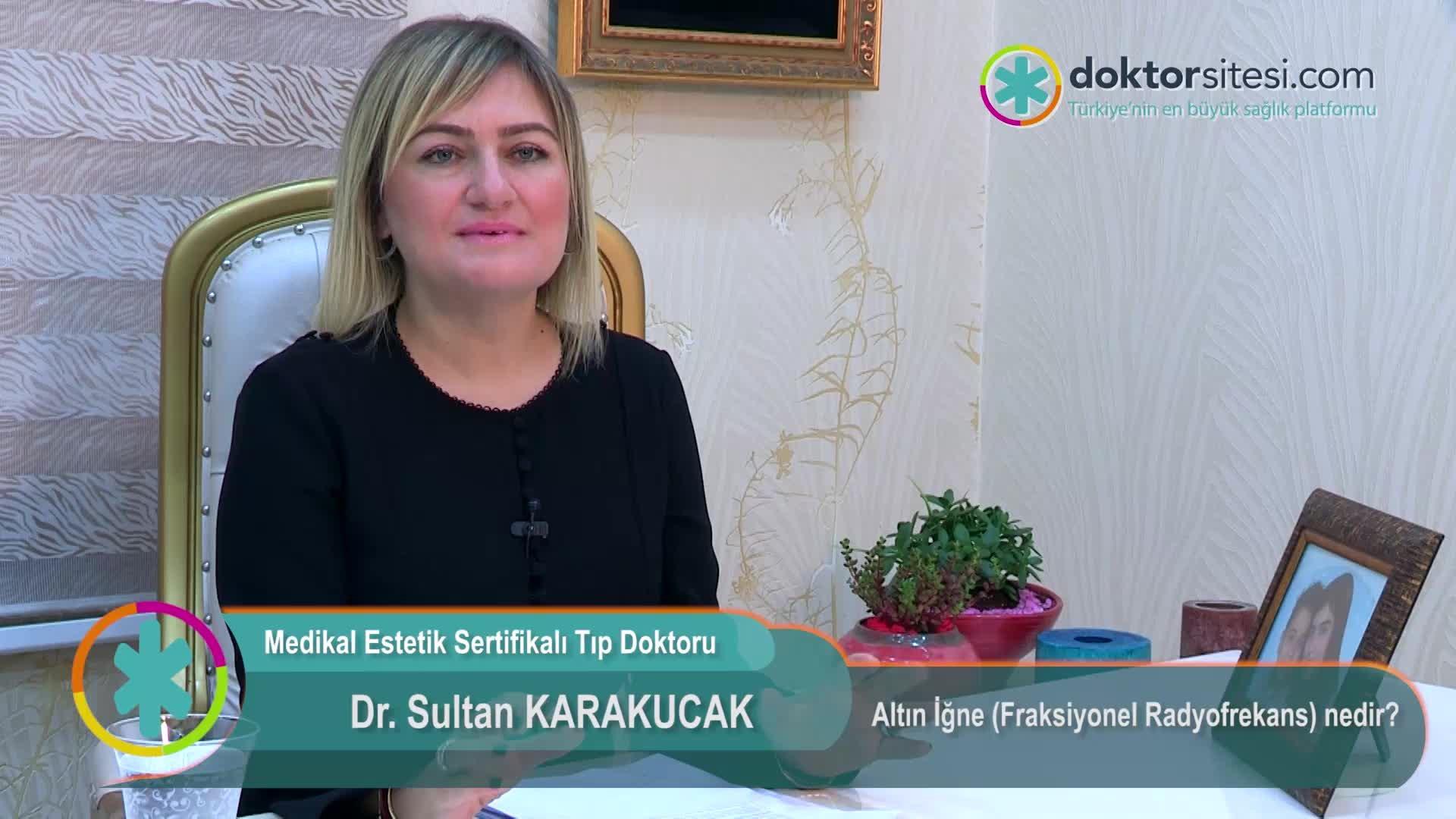"""Altın İğne (Fraksiyonel Radyofrekans) nedir? """" Dr.Sultan  KARAKUCAK """""""
