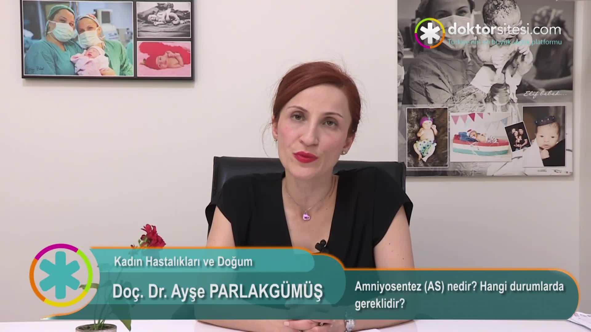 """Amniyosentez (AS) nedir? Hangi durumlarda gereklidir? """"Doç. Dr. Ayşe  PARLAKGÜMÜŞ"""""""