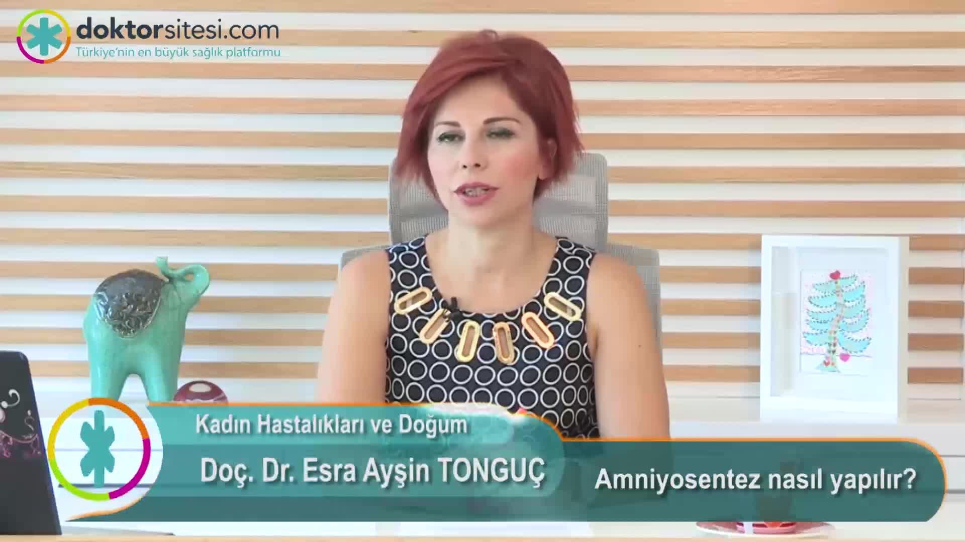 """Amniyosentez nasıl yapılır? """" Doç. Dr.Esra Ayşin  TONGUÇ """""""
