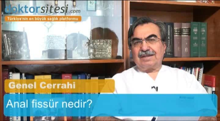 "Anal fissür nedir? ""Prof. Dr. Nihat  BENGISU"""