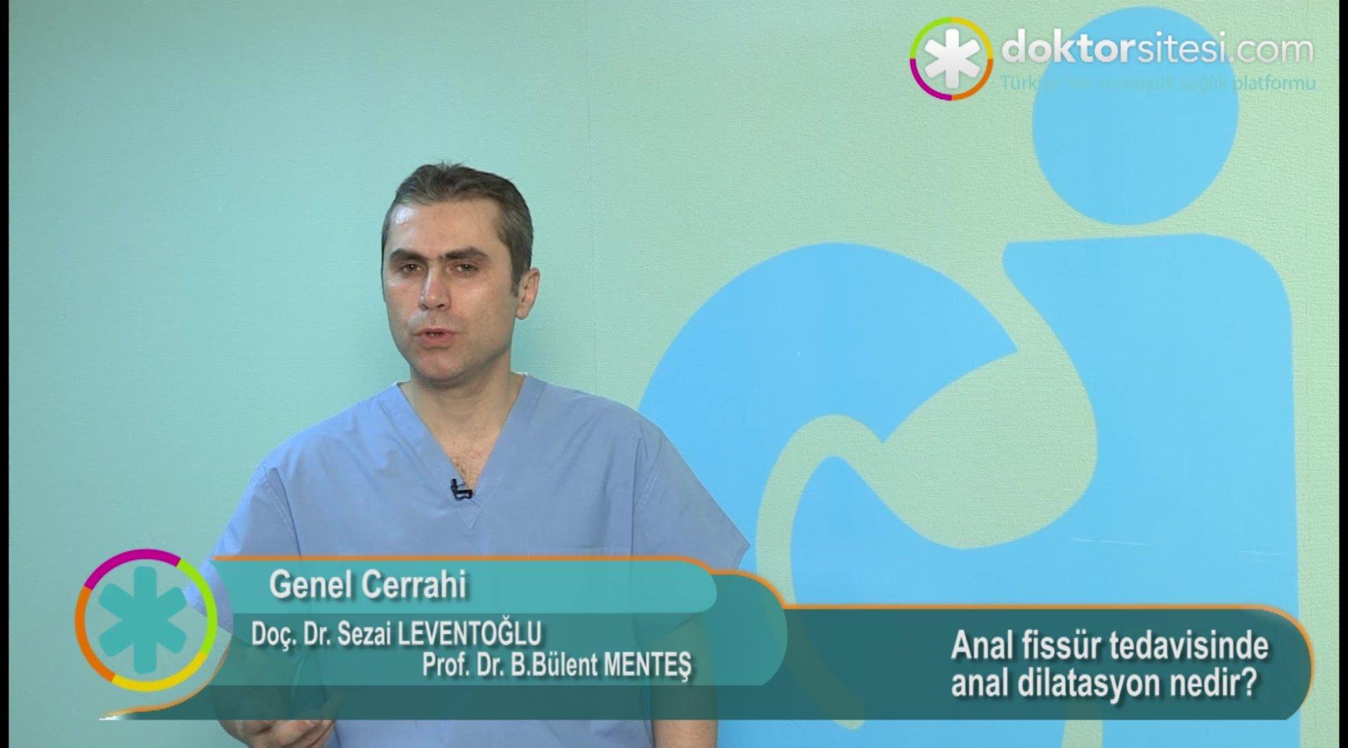 "Anal fissür tedavisinde anal dilatasyon nedir? ""Prof. Dr. Sezai  LEVENTOĞLU"""
