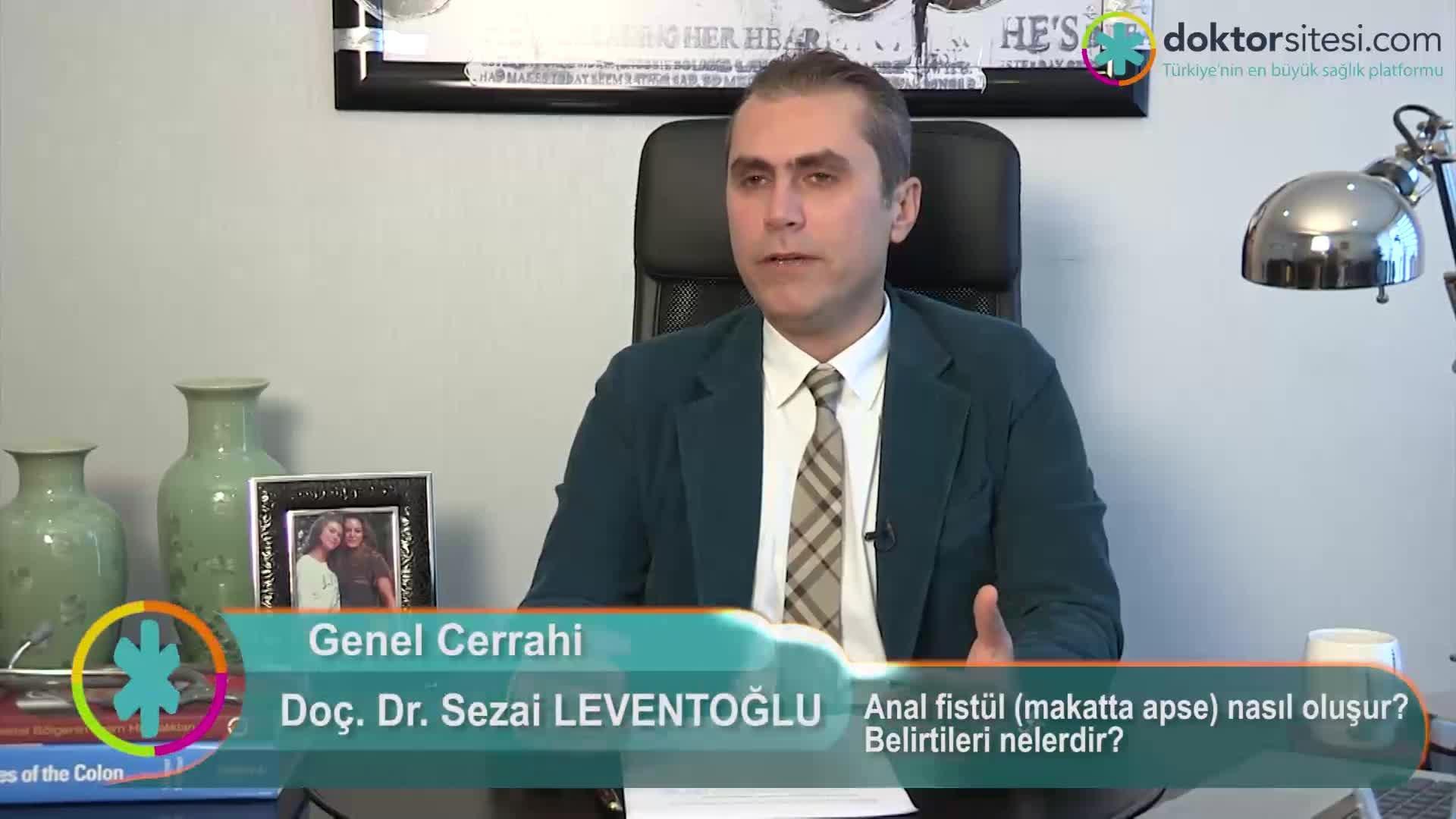 """Anal fistül (makatta apse) nasıl oluşur? Belirtileri nelerdir? """"Prof. Dr. Sezai  LEVENTOĞLU"""""""