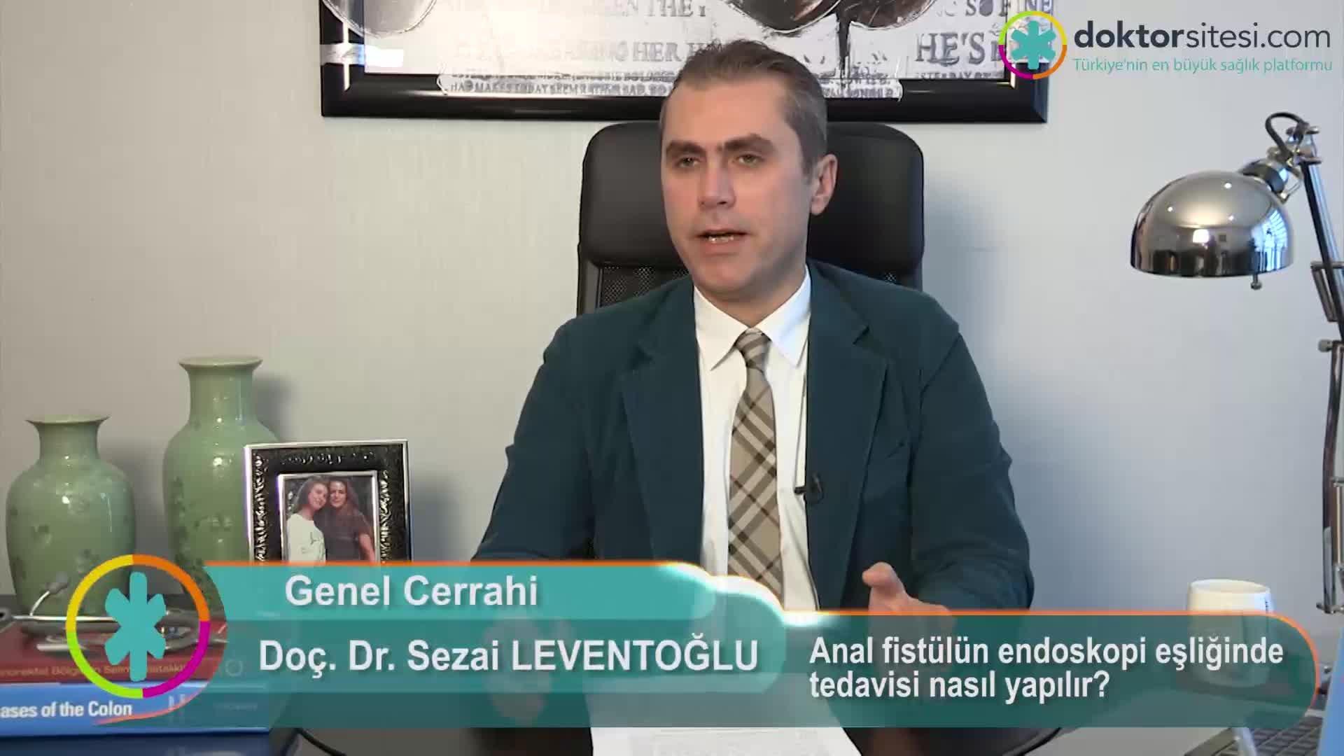 """Anal fistülün endoskopi eşliğinde tedavisi nasıl yapılır? """"Prof. Dr. Sezai  LEVENTOĞLU"""""""