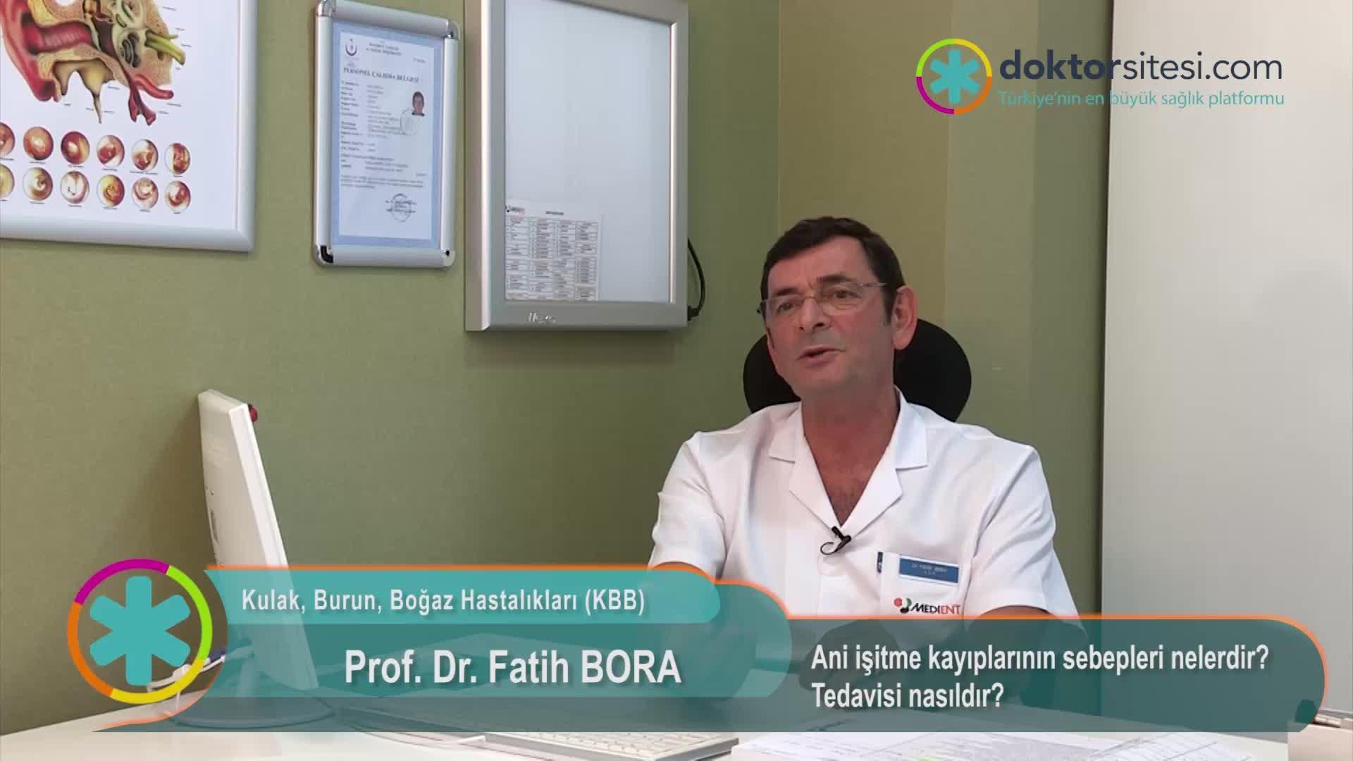 """Ani işitme kayıplarının sebepleri nelerdir? Tedavisi nasıldır? """"Prof. Dr. Fatih  BORA"""""""