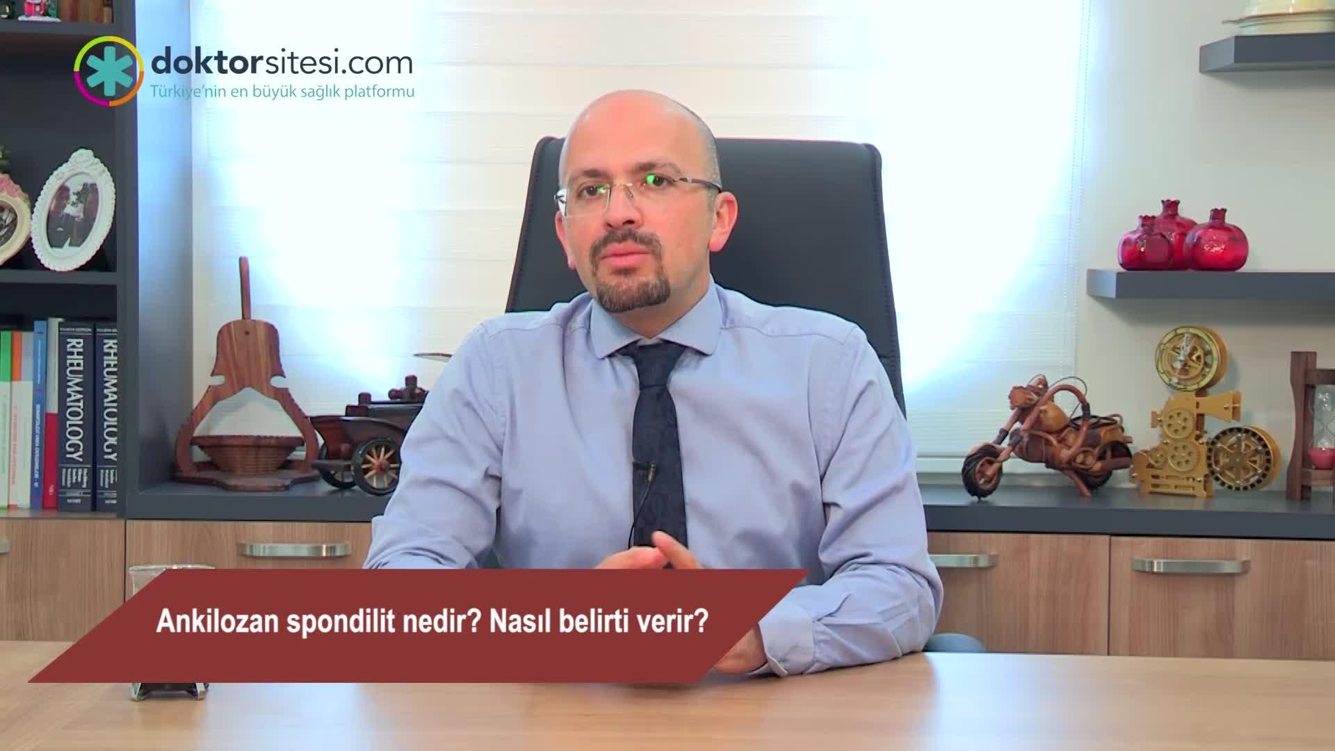 """Ankilozan spondilit nedir? Nasıl belirti verir? """"Prof. Dr. Ahmet Mesut  ONAT"""""""