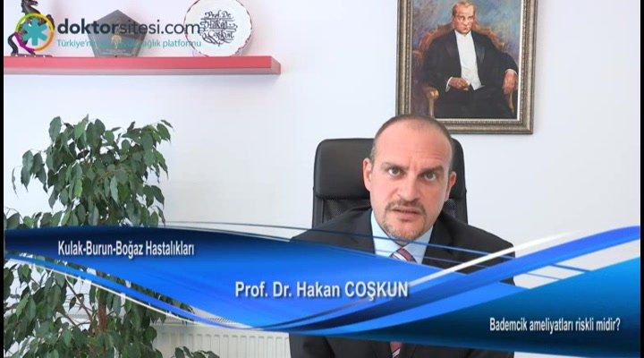 """Bademcik iltihaplanması ameliyatları riskli midir? """"Prof. Dr. Hakan  COŞKUN"""""""