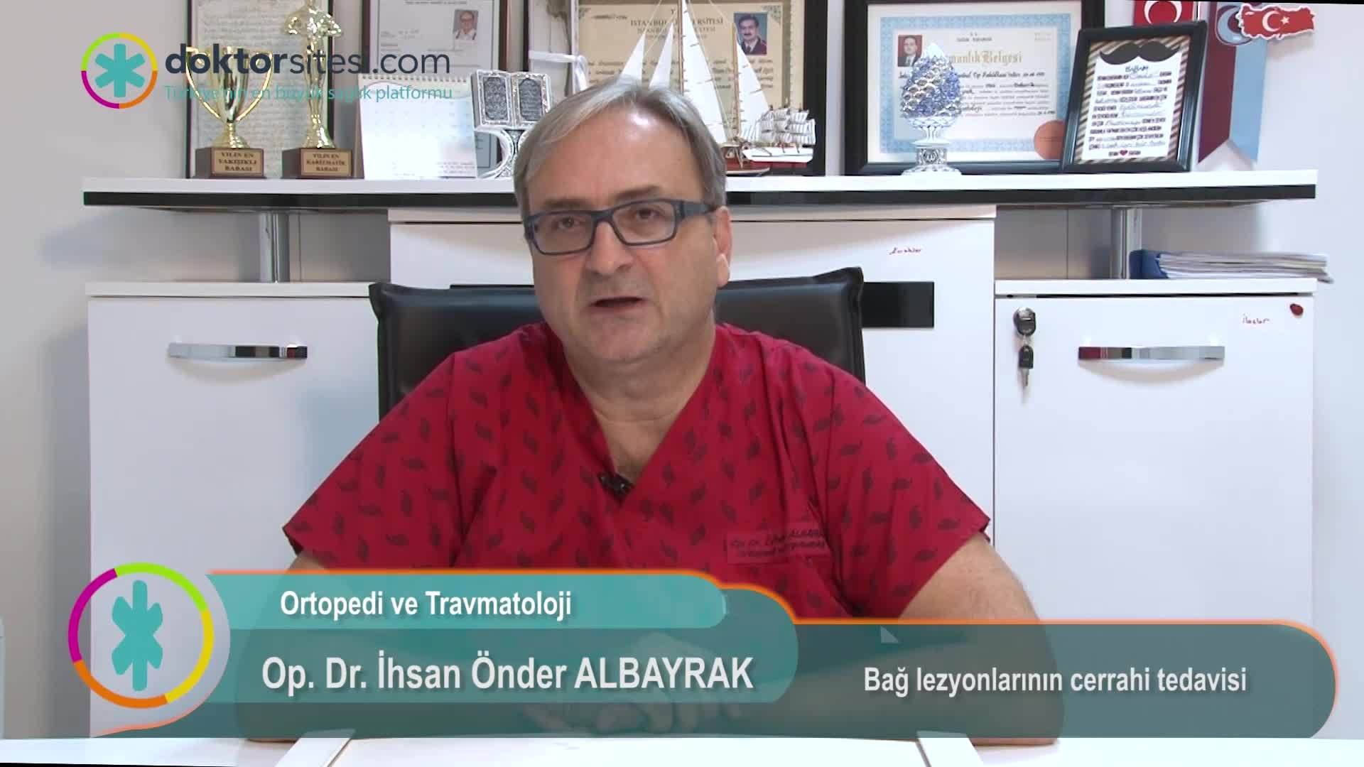 """Bağ lezyonlarının cerrahi tedavisi """" Op. Dr.İhsan Önder  ALBAYRAK """""""