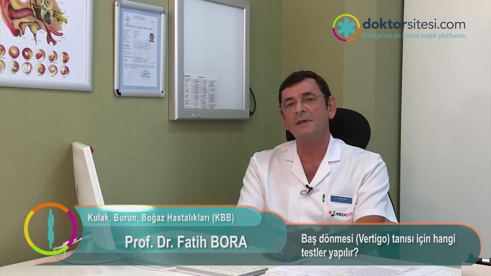 """Baş dönmesi (Vertigo) tanısı için hangi testler yapılır? """"Prof. Dr. Fatih  BORA"""""""