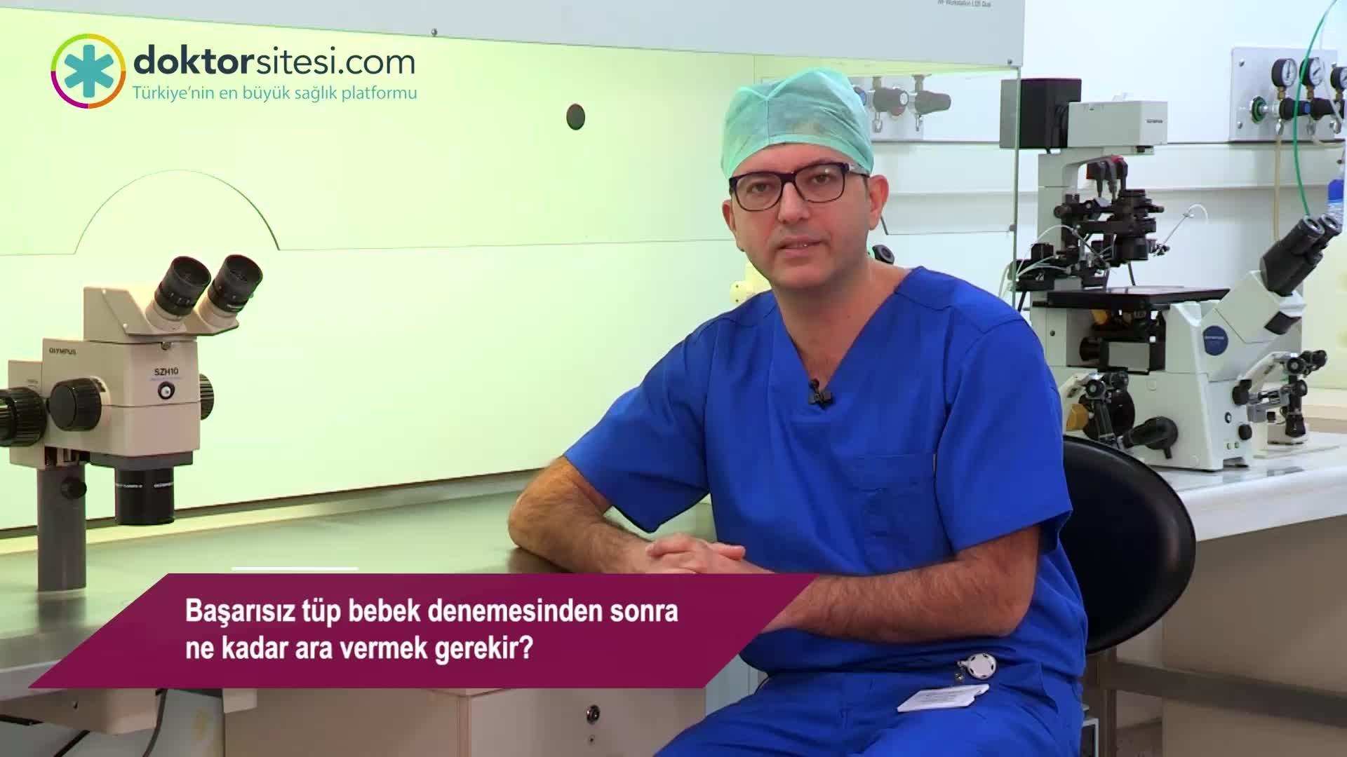 """Başarısız tüp bebek denemesinden sonra ne kadar ara vermek gerekir? """"Op. Dr. Murat  ERDEMIR"""""""