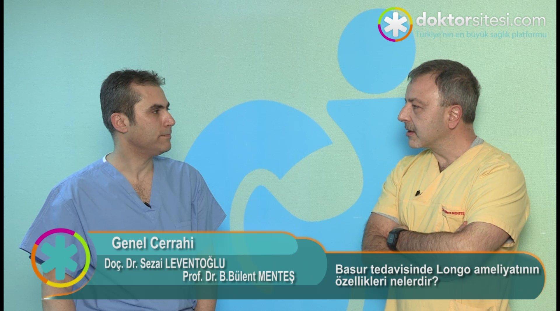 """Basur tedavisinde longo ameliyatının özellikleri nelerdir? """"Prof. Dr. Sezai  LEVENTOĞLU"""""""