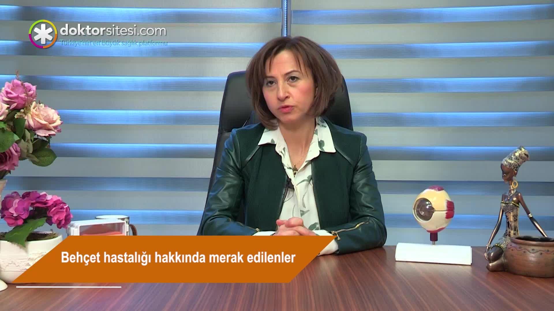 """Behçet hastalığı hakkında merak edilenler """"Prof. Dr. Şengül  ÖZDEK"""""""