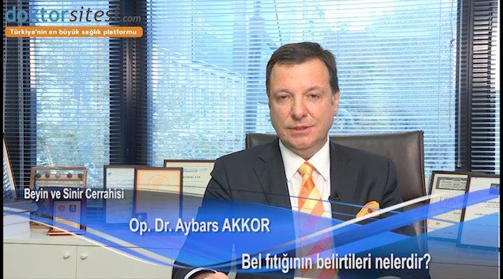 """Bel fıtığı nasıl belirti verebilir? """"Op. Dr. Aybars  AKKOR"""""""