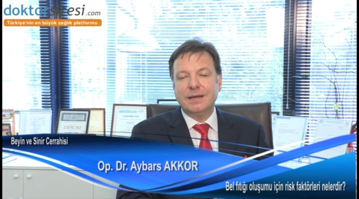 """Bel fıtığı oluşumu için risk faktörleri nelerdir? """"Op. Dr. Aybars  AKKOR"""""""