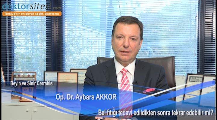 """Bel fıtığı tedavi edildikten sonra tekrar edebilir mi?  """"Op. Dr. Aybars  AKKOR"""""""