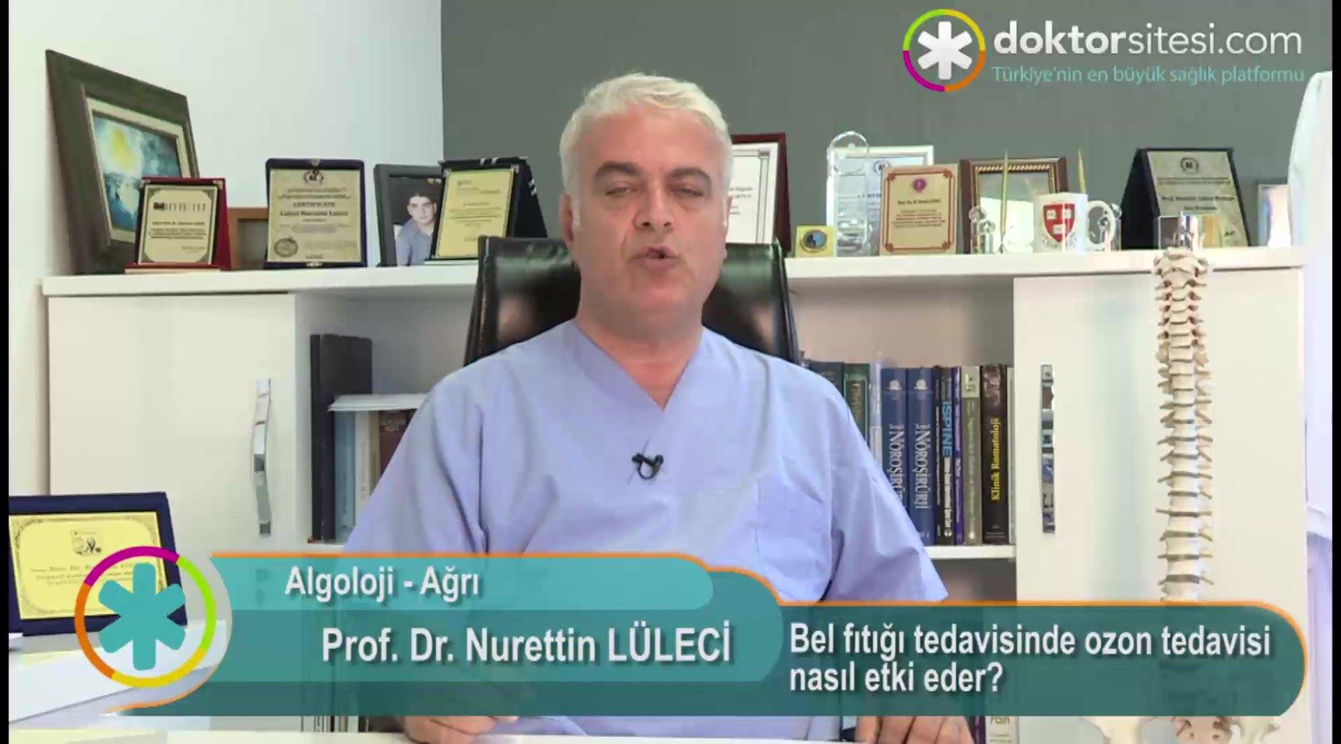 """Bel fıtığı tedavisinde ozon tedavisi nasıl etki eder? """"Prof. Dr. Nurettin  LÜLECI"""""""