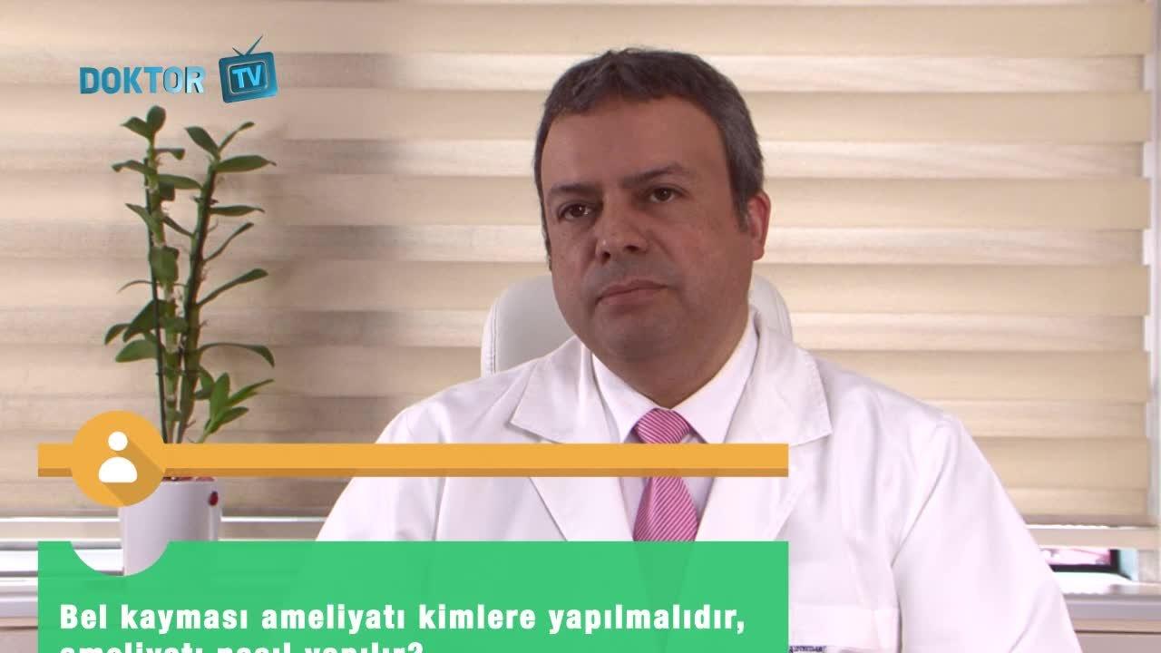 """Bel kayması ameliyatı kimlere yapılmalıdır? Ameliyat nasıl yapılır? """"Op. Dr. Candan  HUNDEMIR"""""""