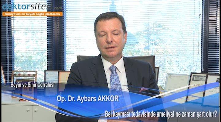 """Bel kayması tedavisinde ameliyat ne zaman şart olur? """"Op. Dr. Aybars  AKKOR"""""""