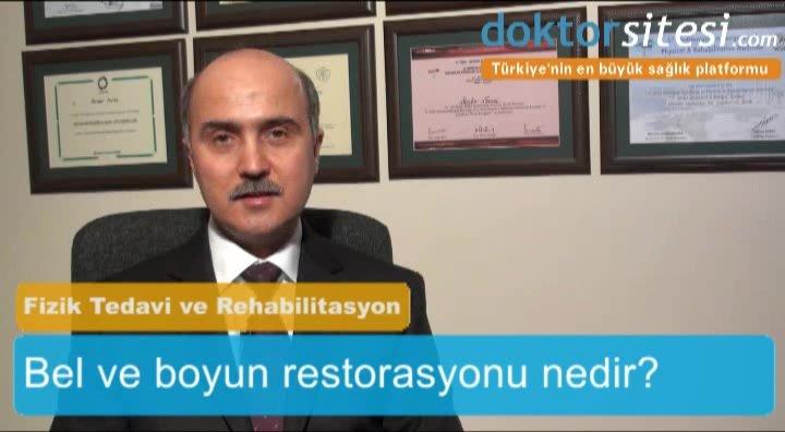 """Bel ve boyun restorasyonu nedir? """"Yard. Doç. Dr. Ahmet Tevfik Serdar  SARAÇ"""""""