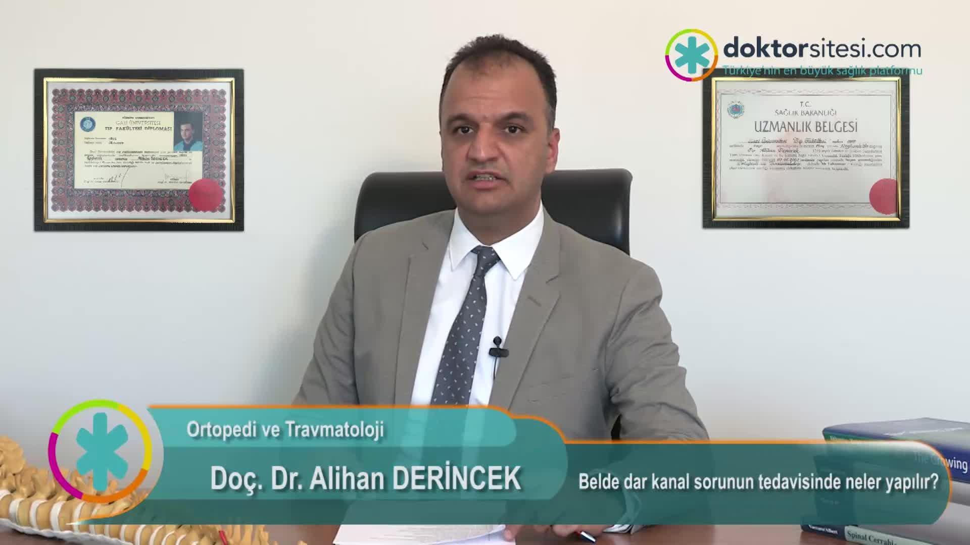 """Belde dar kanal sorunun tedavisinde neler yapılır? """"Prof. Dr. Alihan  DERINCEK"""""""