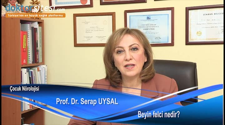 "Beyin felci nedir? ""Prof. Dr. Serap  UYSAL"""