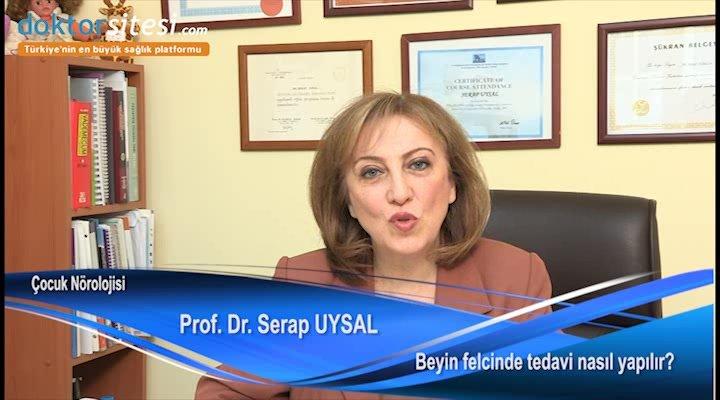 """Beyin felcinde tedavi nasıl yapılır? """"Prof. Dr. Serap  UYSAL"""""""