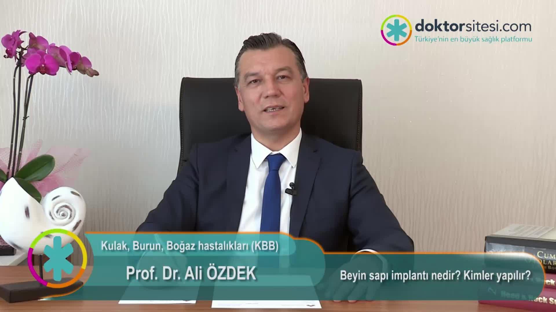 """Beyin sapı implantı nedir? Kimler yapılır? """"Prof. Dr. Ali  ÖZDEK"""""""