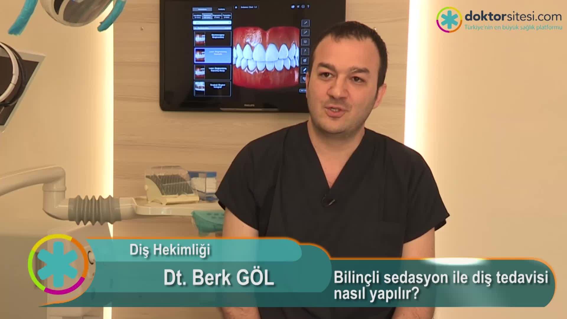 """Bilinçli sedasyon ile diş tedavisi nasıl yapılır? """" Dt.Berk  GÖL """""""