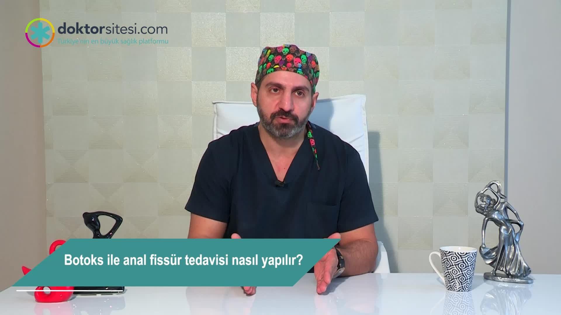 """Botoks ile anal fissür tedavisi nasıl yapılır? """"Op. Dr. Murat  KESKIN"""""""