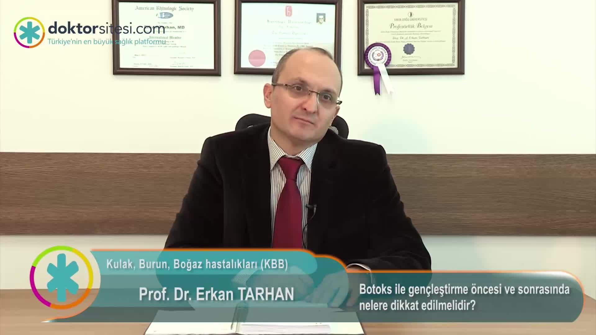 """Botoks ile gençleştirme öncesi ve sonrasında nelere dikkat edilmelidir? """" Prof. Dr.Erkan  TARHAN """""""
